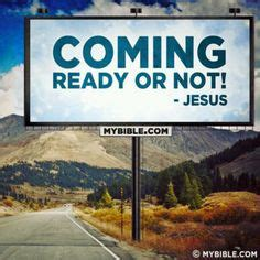 the coming summer exploring the signs of jesus return books get ready jesus is coming soon we ll be going home