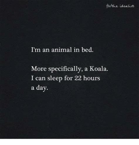 Animal In Bed Meme - 25 best memes about im an animal in bed im an animal in