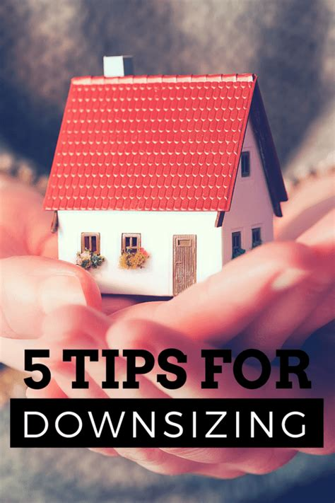 tips for downsizing 5 tips for downsizing