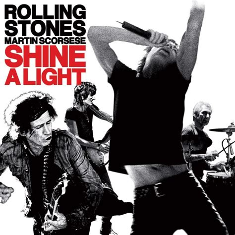 Shine A Light by Shine A Light The Rolling Stones