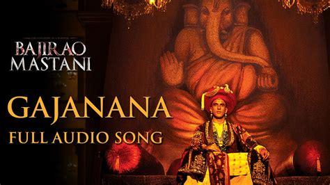 actor ganesh dj song bajirao mastani movie ganpati song gajanana mp3 song