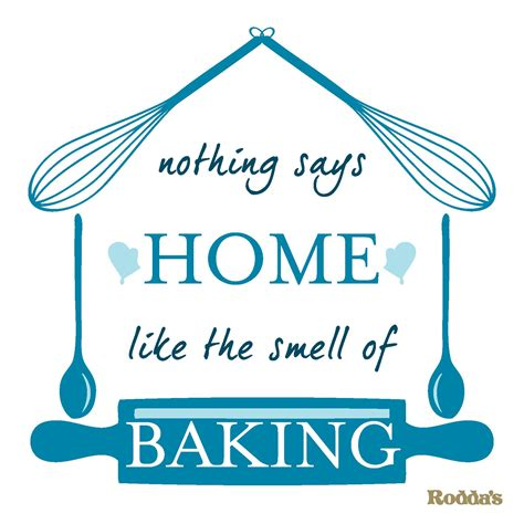 43 best images about baking quotes on pinterest baking quotes about love and baking quotesgram home sweet