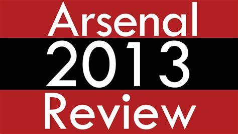 arsenal fan tv youtube arsenal 2013 review arsenalfantv youtube