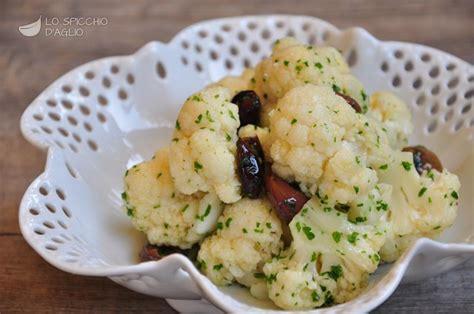 cavolfiore come cucinarlo ricetta insalata di cavolfiore alle olive le ricette