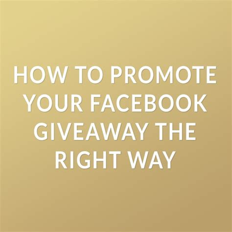 Promote Giveaway - how to promote your facebook giveaway the right way simar nounou