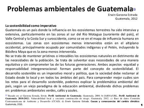 informacion de los problemas ambientales problemas ambientales de guatemala