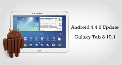 Samsung Tab 2 Update update samsung galaxy tab 3 10 1 gt p5210 with android 4 4