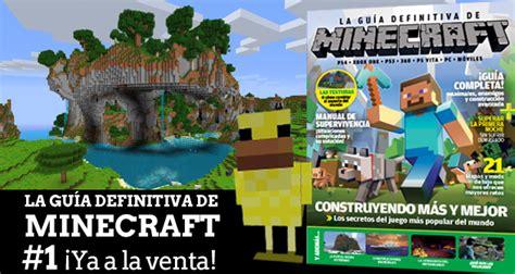 minecraft la gua visual 161 la gu 237 a definitiva de minecraft ya est 225 a la venta hobbyconsolas juegos