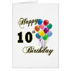 happy 10th birthday cards zazzle
