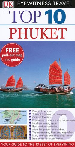 phuket top 10 eyewitness maps books travel guides