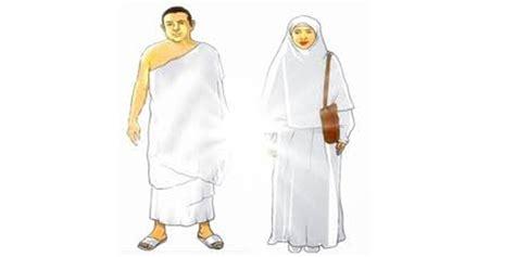 Baju Ketika Umrah doa ihram haji dan umroh lengkap arab dan artinya