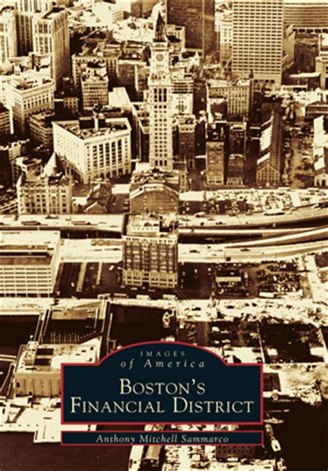 haircuts boston financial district boston s financial district by anthony mitchell sammarco