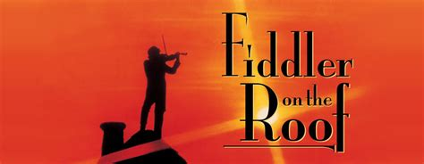 on the roof fiddler on the roof length and