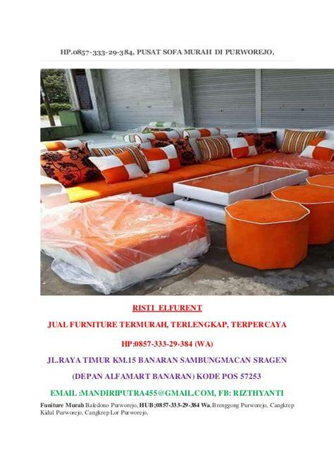 Hp Zu Termurah hp 0857 333 29 384 pusat sofa murah di purworejo