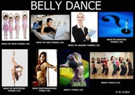 Belly Dance Meme - 1000 images about bellydance memes on pinterest belly