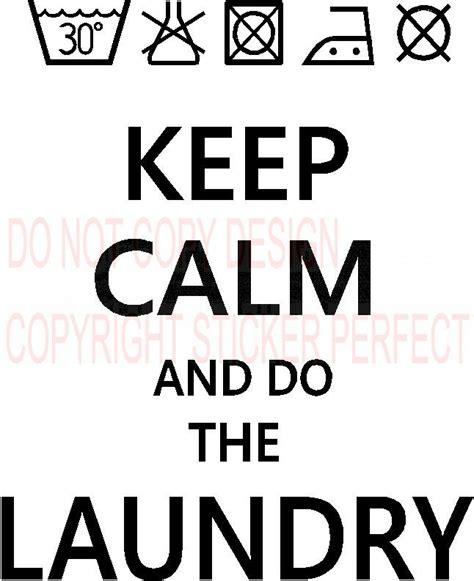 Keep calm and do the laundry funny cute vinyl wall decals quotes sayings lettering letters art