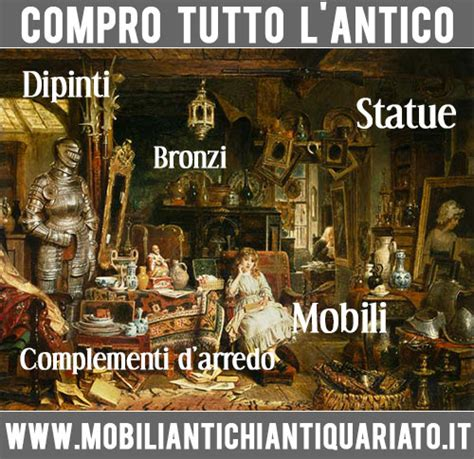 compro mobili antichi compro antiquariato mobili antichi quadri bronzi antichit 224