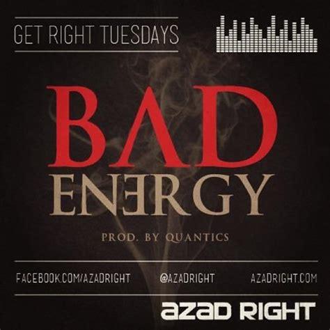 bad energy azad bad energy prod by quantic