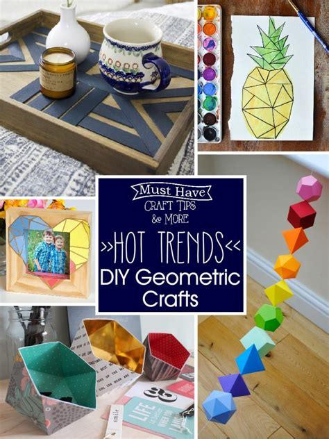 diy trends trends diy geometric crafts the scrap shoppe