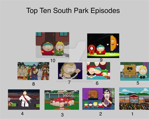 best south park episode top ten south park episodes by desroyer334545 on deviantart