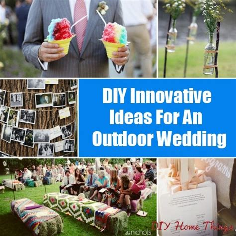 diy innovative ideas for an outdoor wedding diy home things