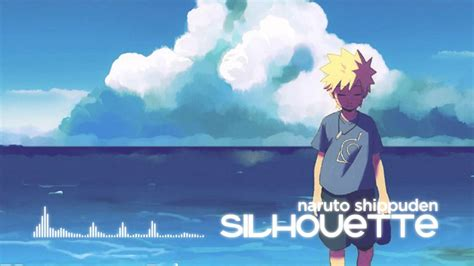 naruto op hd nightcore naruto shippuden silhouette opening 16