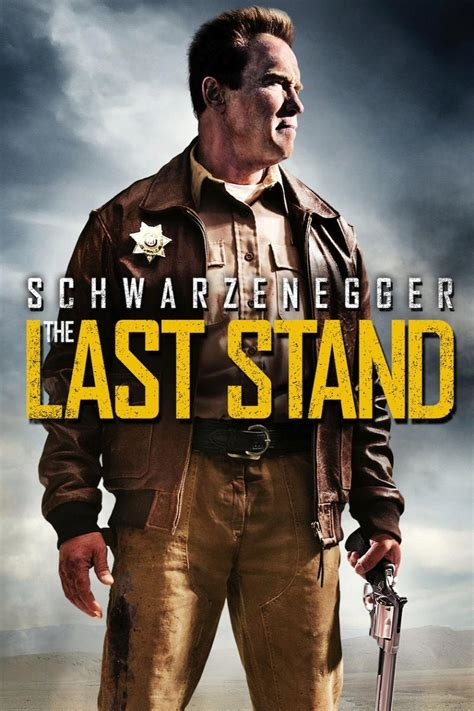 Last Stand the last stand 2013 rotten tomatoes