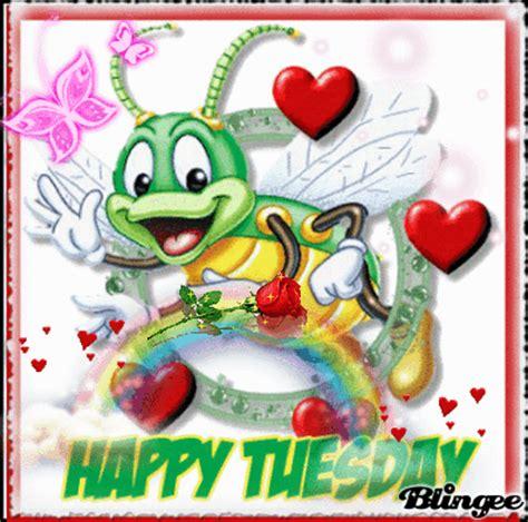 imagenes k digan feliz martes fotos animadas feliz martes happy tuesday para compartir