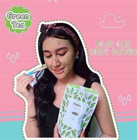 Dijamin Greentea Fleecy Greentea And Scrub Bpom fleecy green tea produk fleecy scrub