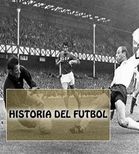 366 historias del ftbol la historia del futbol futbol nacional internacional online