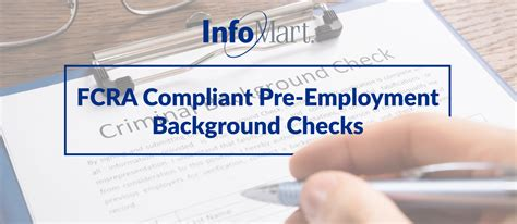 infomart background check fcra compliant pre employment background checks infomart