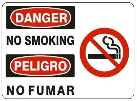 no smoking signage malaysia danger no smoking bilingual english spanish signs