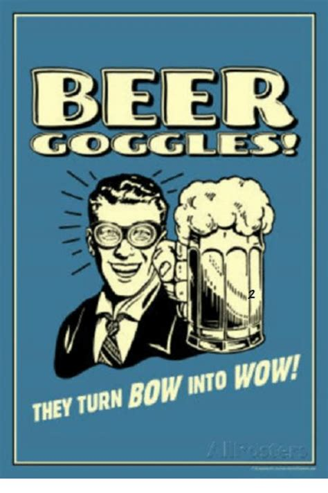 Beer Goggles Meme - funny beer memes of 2017 on sizzle eating meat