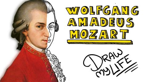 biography of mozart youtube wolfgang amadeus mozart draw my life youtube