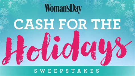 Holiday Cash Sweepstakes - woman s day cash for the holidays sweepstakes familysavings