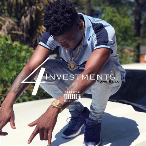 youngboy never broke again meaning yung bleu investments 4 lyrics and tracklist genius