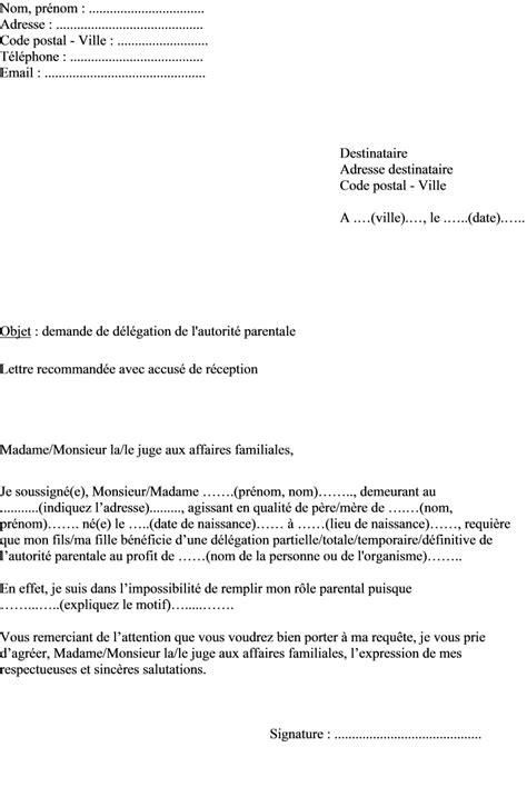 Exemple De Lettre Pour Un Juge mod 232 le de lettre d 233 l 233 gation d autorit 233 parentale pour un