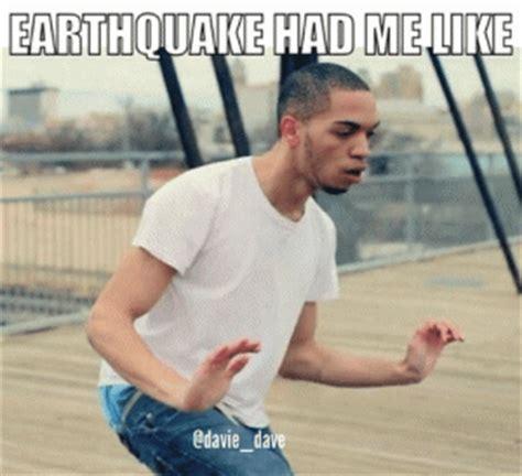 Earthquake Meme - best internet memes kappit