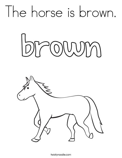 the horse is brown coloring page twisty noodle