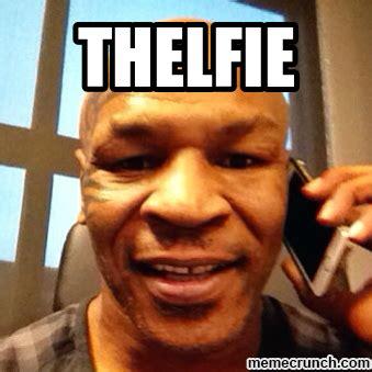 Mike Tyson Memes - mike tyson s thelfie