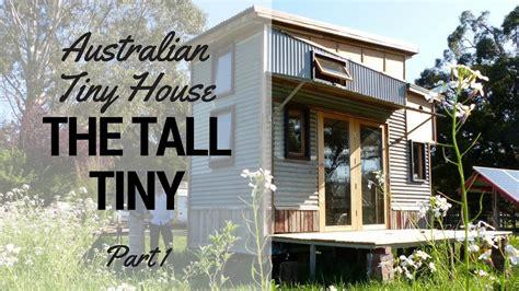 tiny house 5k australian tiny house tour the tiny house part 1