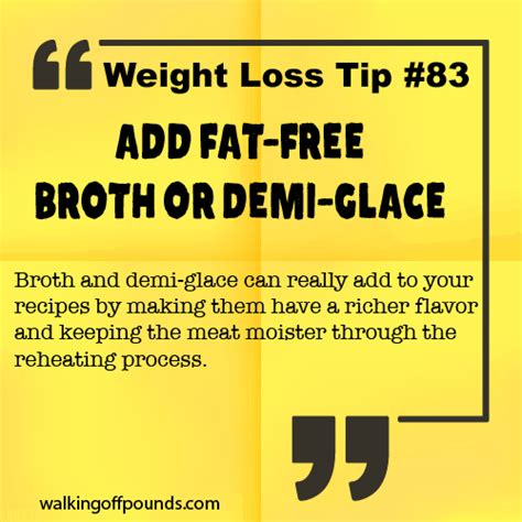 Free Weight Loss Tip Leave The by Weight Loss Tip Add Free Broth Or Demi Glace