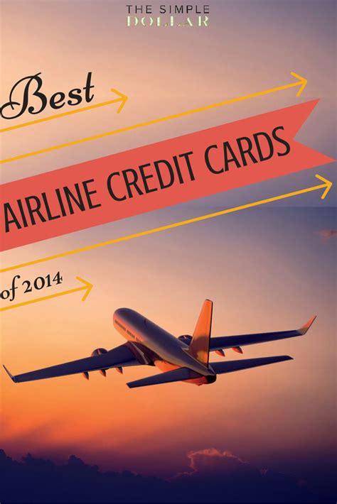 best airline credit card best airline credit cards of 2014 credit
