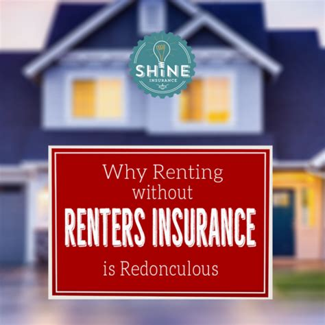do you need house insurance when renting home insurance archives shine insurance agency