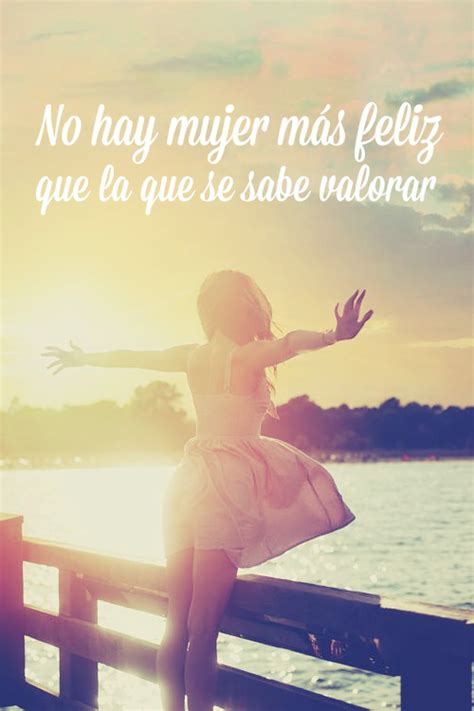 imagenes de mujeres q se valoran ramblingsoftheclaury on frases thoughts and spanish quotes
