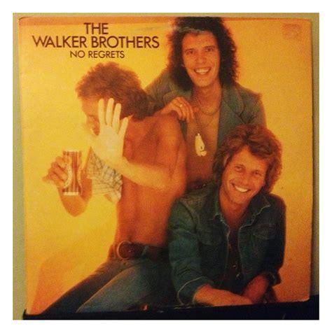 walker brothers nite flights vinyl reissue the walker brothers no regrets disaccumulation