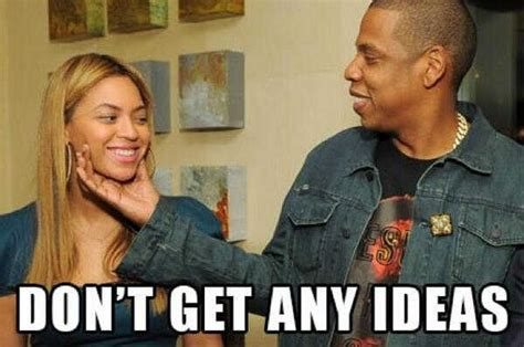 Jay Z Beyonce Meme - i hate when ugly females use memes of good lookin females
