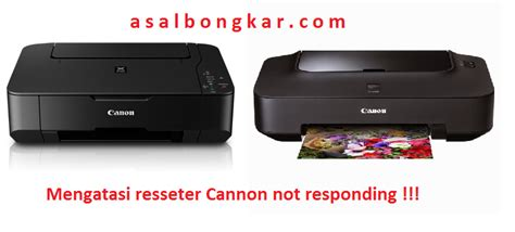 Resetter Printer Not Responding | cannon mp237 resetter not responding asalbongkar com