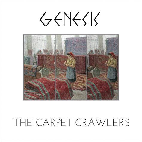 genesis carpet crawlers studio version carpet vidalondon
