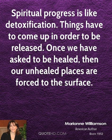 When Will Detox Be Released by Marianne Williamson Quotes Quotehd